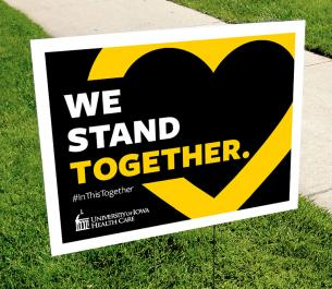 We Stand Together yard sign